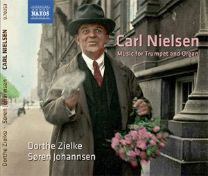 Carl Nielsen - Music for Trumpet and Organ